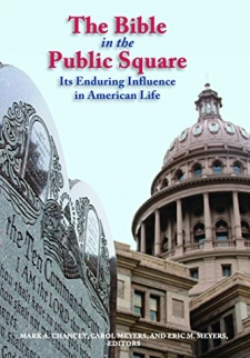 The Bible in the Public Square: Its Enduring Influence in American Life