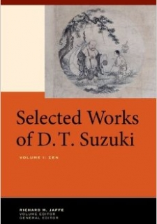 Selected Works of D.T. Suzuki, Volume One, Zen