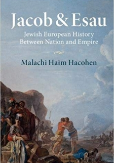 Jacob & Esau: Jewish European History Between Nation and Empire