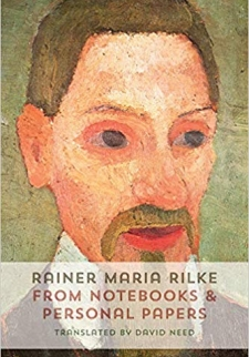 Rainer Maria Rilke - From Notebooks and Personal Papers